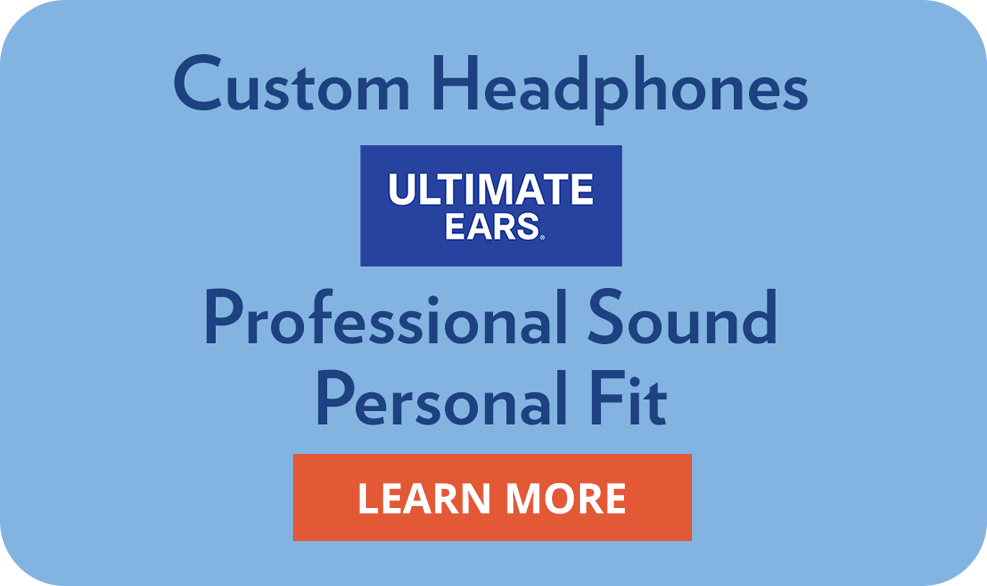 Custom Headphones. Professional Sound. Personal Fit.